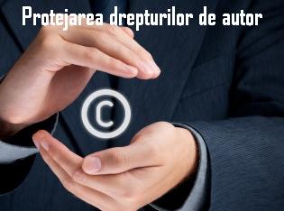 Protejarea drepturilor de autor